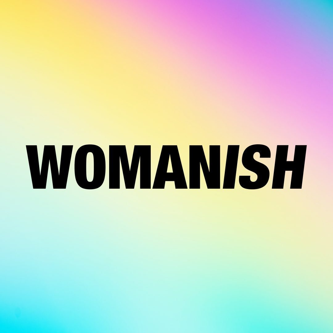 WOMANISH